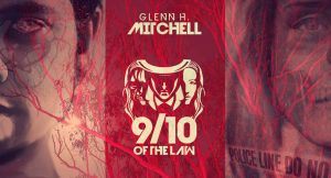 Glenn H Mitchell Nine-Tenths of the Law